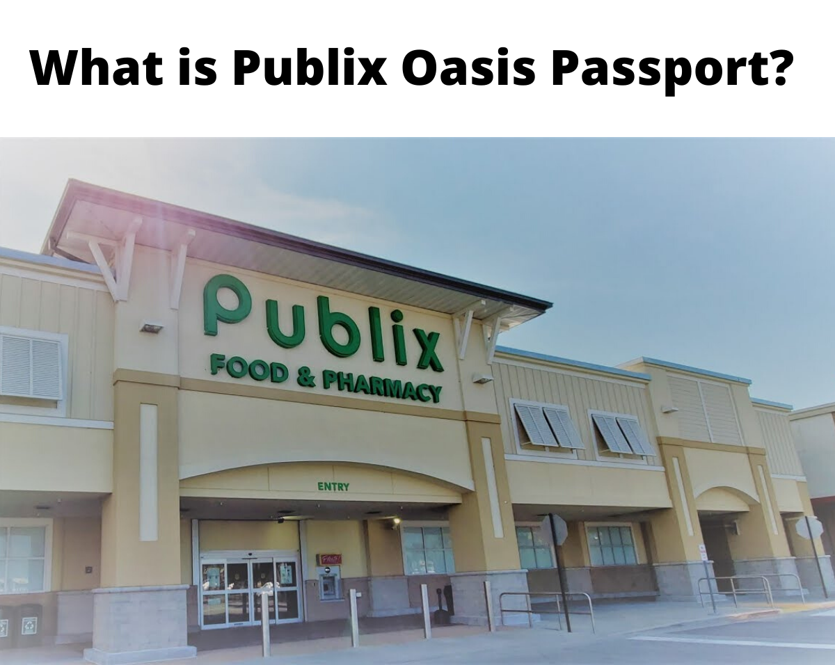 What is Publix Oasis Passport