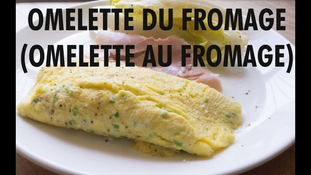 "What does ""Omelette du Fromage"" mean?"