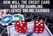 How will the credit card ban for Gambling influence Online Casinos