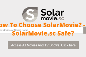 How to choose Solar Movies
