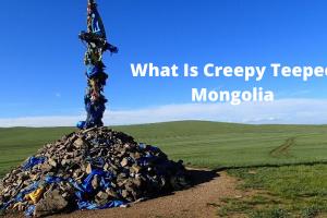 Creepy Teepee Mongolia